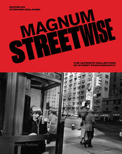 Load image into Gallery viewer, Magnum Streetwise: The Ultimate Collection of Street Photography