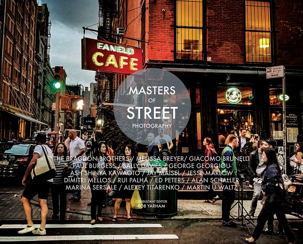 Masters of Street Photography by Rob Yarham