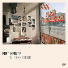 Load image into Gallery viewer, Modern Color by Fred Herzog (Hardcover)