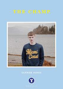 The Champ Vol 5: Tanner Jones