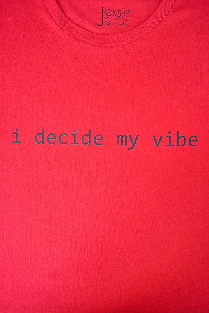 Red 'I Decide My Vibe' T-Shirt