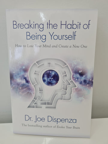 Breaking The Habit Of Being Yourself