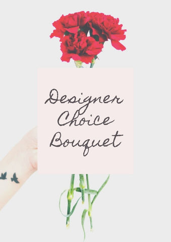 Designer Choice Bouquet  , Customize