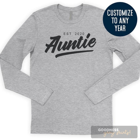 Auntie Est. 2020 (Customize Any Year) Long Sleeve T-shirt