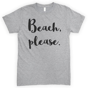 Beach Please Heather Gray Unisex T-shirt