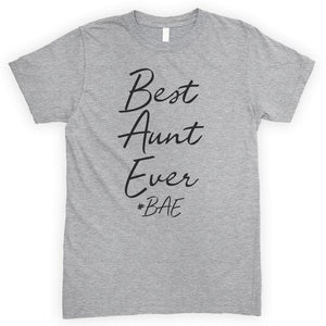 Best Aunt Ever #BAE Heather Gray Unisex T-shirt