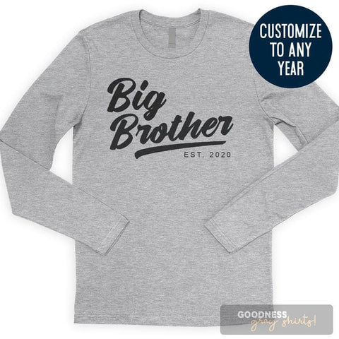 Big Brother Est. 2020 (Customize Any Year) Long Sleeve T-shirt