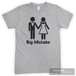 Big Mistake Heather Gray Unisex T-shirt