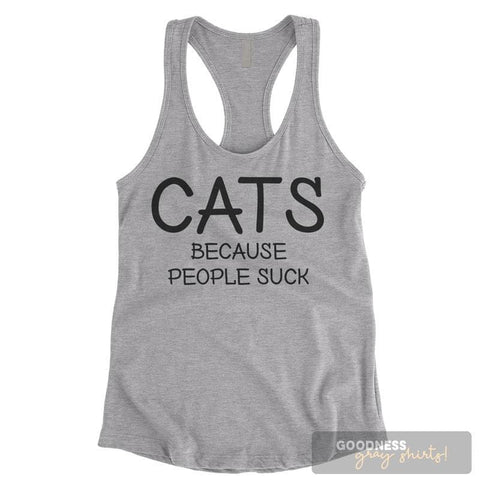 Cats Because People Suck Heather Gray Ladies Tank Top