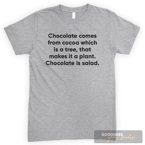 Chocolate Comes From Cocoa Which Is A Tree, That Makes It A Plant… Heather Gray Unisex T-shirt