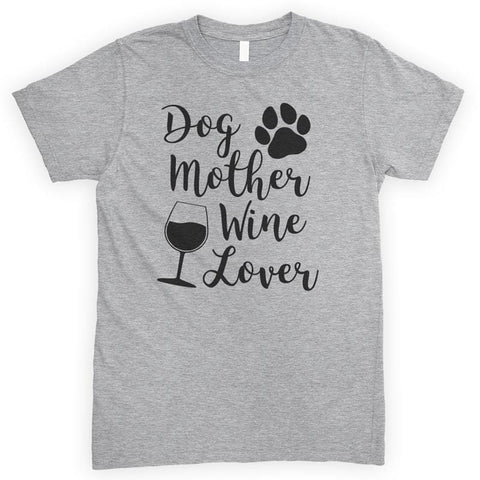 Dog Mother Wine Lover Heather Gray Unisex T-shirt