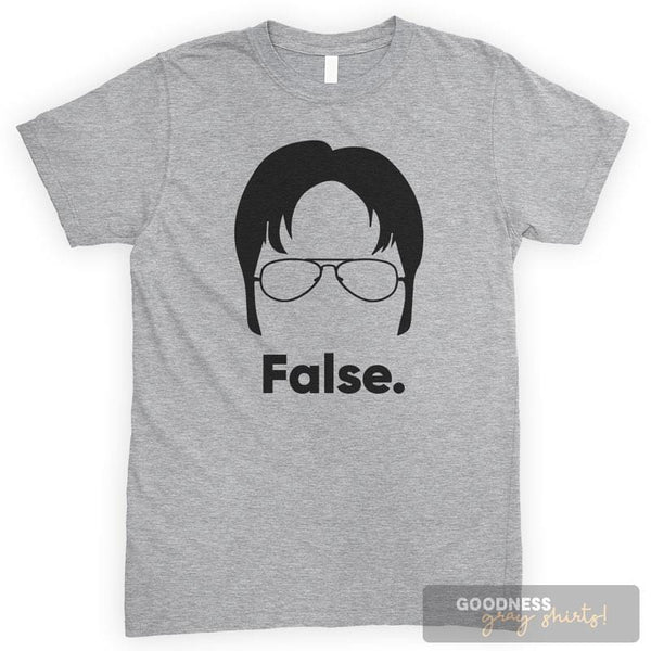 False. Heather Gray Unisex T-shirt