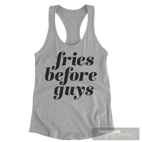 Fries Before Guys Heather Gray Ladies Tank Top
