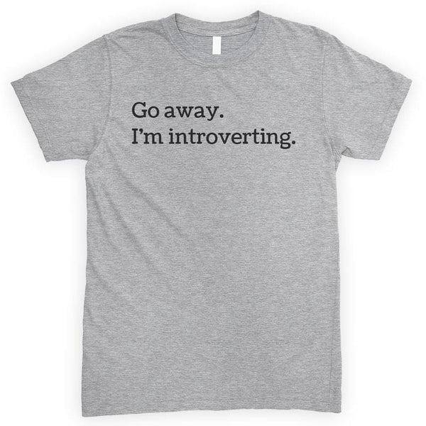 Go Away I'm Introverting Heather Gray Unisex T-shirt