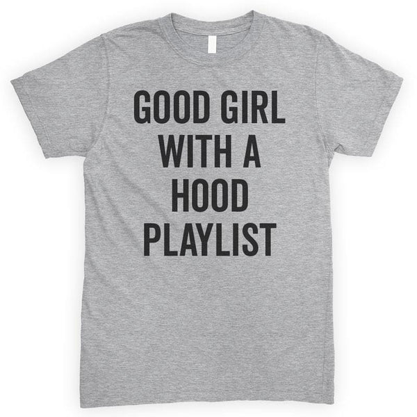 Good Girl With A Hood Playlist Heather Gray Unisex T-shirt
