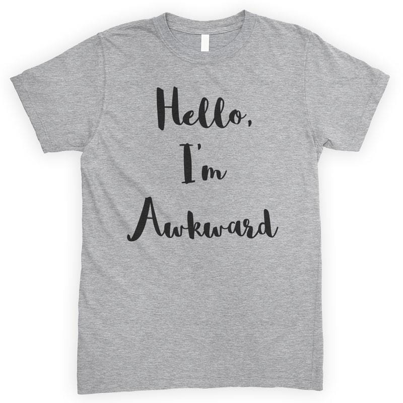 Hello, I'm Awkward Heather Gray Unisex T-shirt