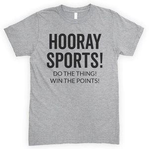 Hooray Sports Do The Thing Win The Points Heather Gray Unisex T-shirt