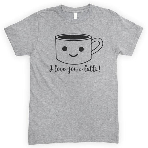 I Love You A Latte Heather Gray Unisex T-shirt