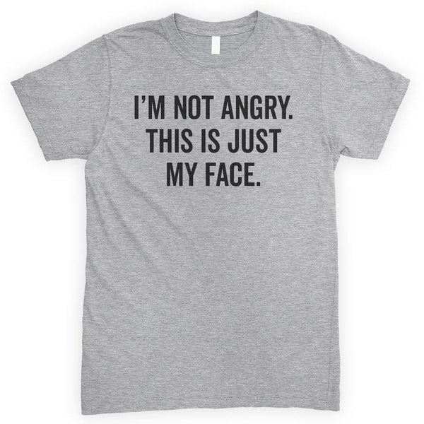 I'm Not Angry This Is My Face Heather Gray Unisex T-shirt