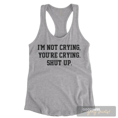 I'm Not Crying I Have An Allergic Reaction To Feelings Heather Gray Ladies Tank Top