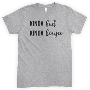 Kinda Bad Kinda Boujee Heather Gray Unisex T-shirt