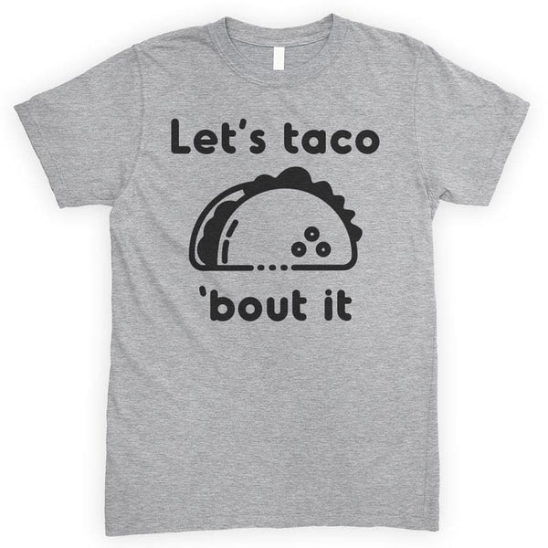 Let's Taco Bout It Heather Gray Unisex T-shirt