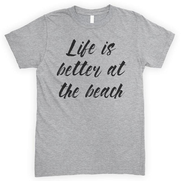 Life Is Better At The Beach Heather Gray Unisex T-shirt