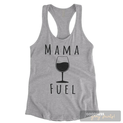 Mama Fuel Heather Gray Ladies Tank Top