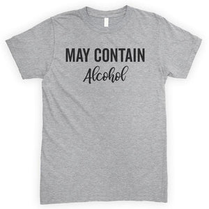 May Contain Alcohol Heather Gray Unisex T-shirt
