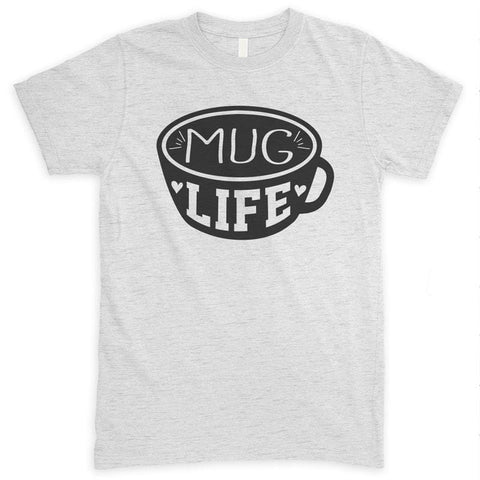 Mug Life Heather Ash Unisex T-shirt