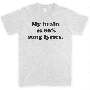 My Brain Is 80% Song Lyrics Heather Ash Unisex V-Neck T-shirt
