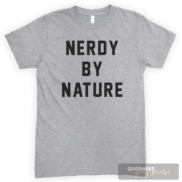 Nerdy By Nature Heather Gray Unisex T-shirt