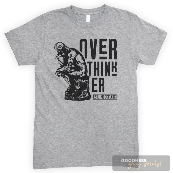 Over-Thinker Heather Gray Unisex T-shirt