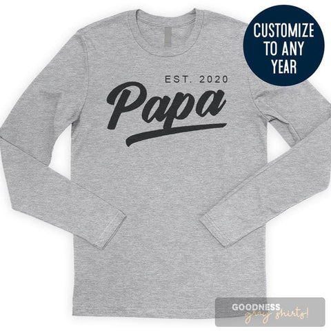 Papa Est. 2020 (Customize Any Year) Long Sleeve T-shirt
