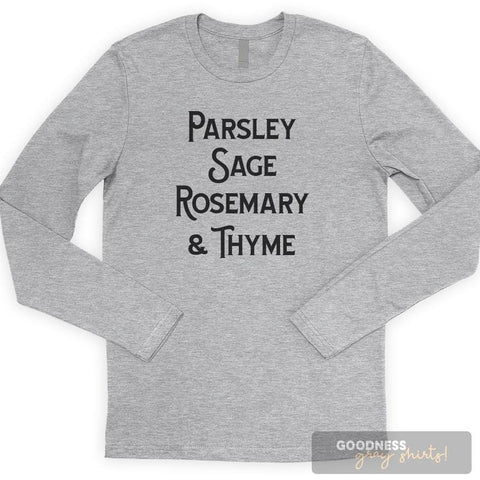 Parsley Sage Rosemary And Thyme T-shirt or Tank Top