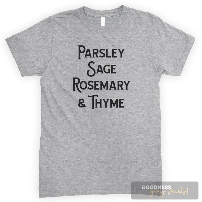Parsley Sage Rosemary And Thyme Heather Gray Unisex T-shirt