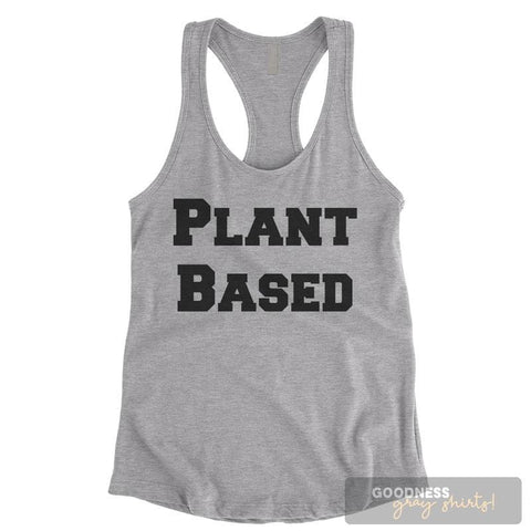 Plant Based Heather Gray Ladies Tank Top