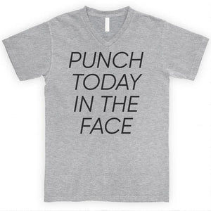 Punch Today In The Face Heather Gray Unisex V-Neck T-shirt