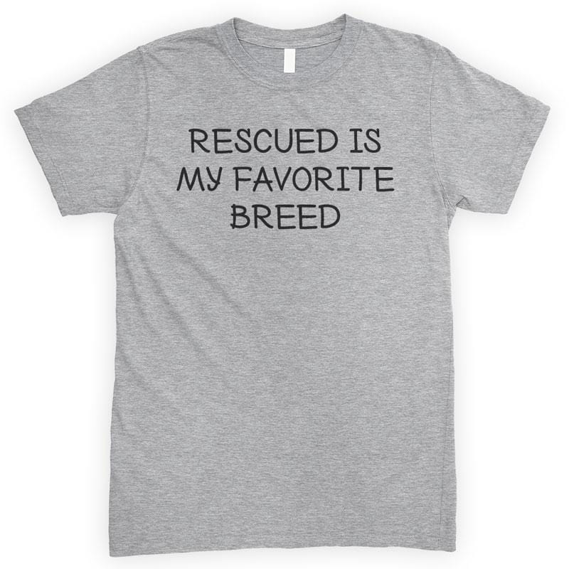 Rescued Is My Favorite Breed Heather Gray Unisex T-shirt