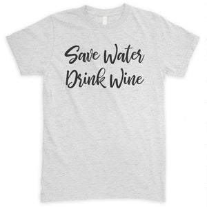 Save Water Drink Wine Heather Ash Unisex T-shirt