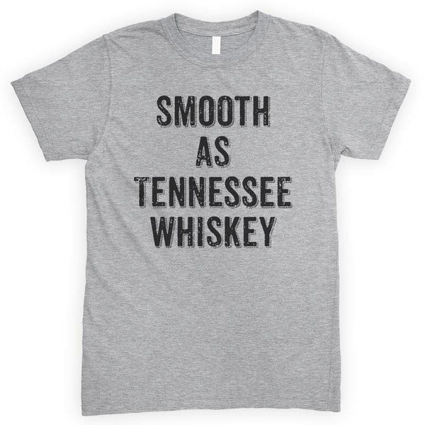 Smooth As Tennessee Whiskey Heather Gray Unisex T-shirt