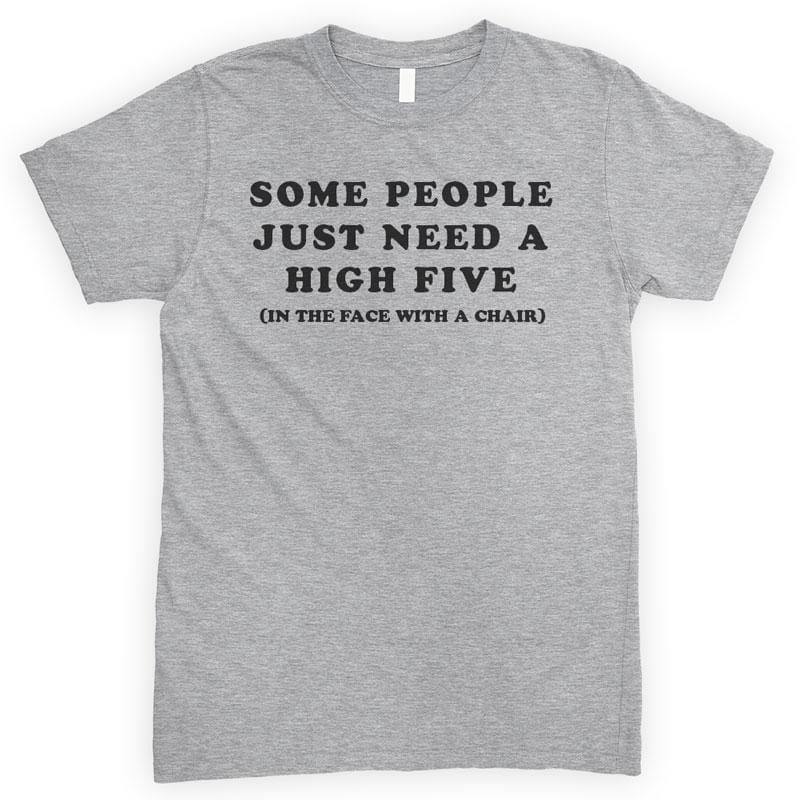 Some People Just Need A High Five Heather Gray Unisex T-shirt