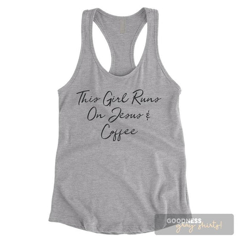 This Girl Runs On Jesus & Coffee Heather Gray Ladies Tank Top