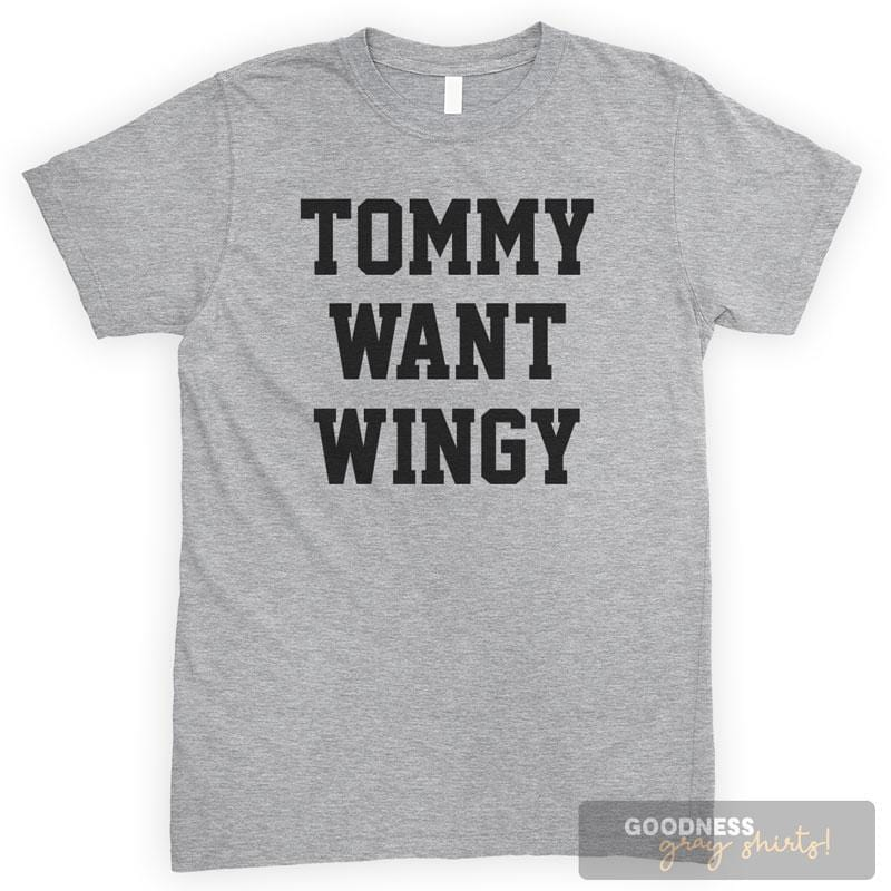 Tommy Want Wingy Heather Gray Unisex T-shirt