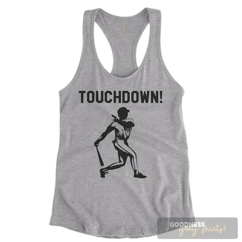 Touchdown! Baseball Heather Gray Ladies Tank Top