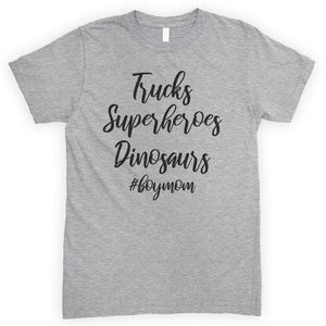 Trucks, Superheroes, Dinosaurs #boymom Heather Gray Unisex T-shirt