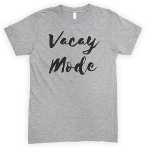 Vacay Mode Heather Gray Unisex T-shirt