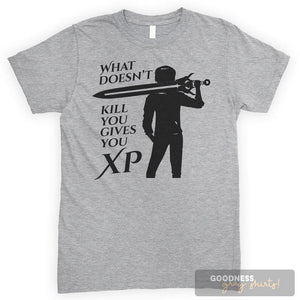 What Doesn't Kill You Gives You XP Heather Gray Unisex T-shirt