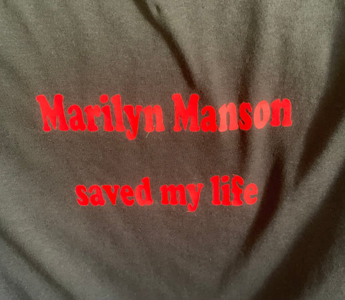 Marilyn Manson saves my life tee