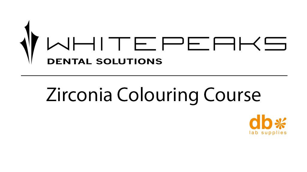 Whitepeaks Zirconia Colouring Course - 14 & 15th Novemeber